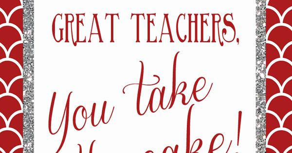 you take the cake - Google Search | teachers | Pinterest ...