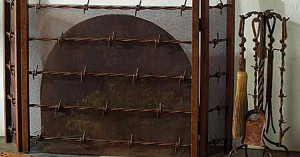 Barbed Wire Fireplace Screen Western Decor Pinterest Barbed Wire Fireplace Screens And