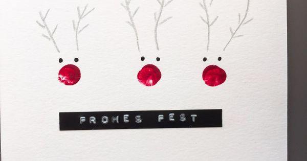 Weihnachtskarten selber machen einfach schnell mit - Niedliche weihnachtskarten ...