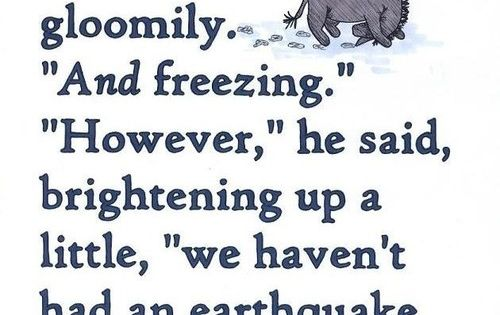 Optimism!! Sounds like a great Alaska quote from Eeyore!