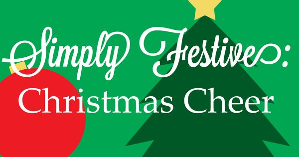 Projects parties and decorations simply festive christmas cheer