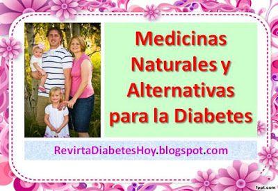 Medicina Naturales para la Diabetes: Remedios Caseros para