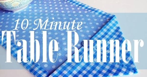 Ten Minute Table Runner Easy Pictures Easy And Sewing