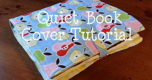 how to sew a fabric cover for a 3 ring quiet book the busy bug life tutorial quiet book cover. Black Bedroom Furniture Sets. Home Design Ideas