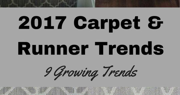 2017 Carpet Runner And Area Rug Trends Walls