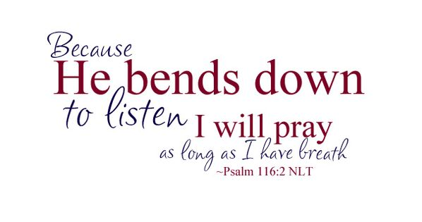 Psalm 116: 2
