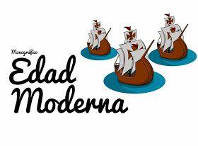 Monografico Recursos Para Trabajar La Edad Moderna Edad Moderna Proyectos De Historia Historia Moderna