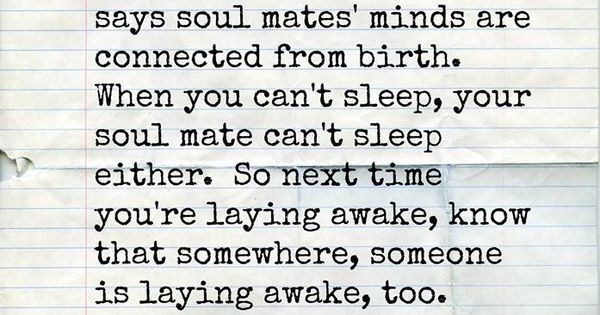 There's an old tale that says soul mates' minds are connected from