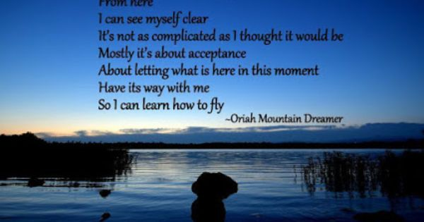 Beautiful Quote From Oriah Mountain Dreamer Dreamer Quotes The