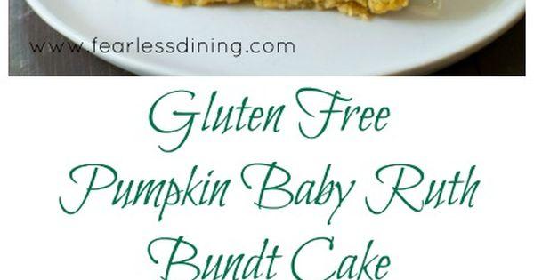 Gluten Free Pumpkin Baby Ruth Bundt Cake is a delicious ...
