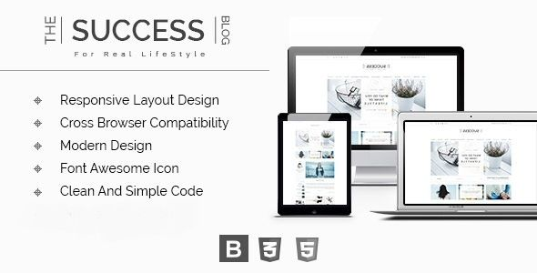 The Success Is A Fully Responsive And Modern Html 5 Blog Template It Is Specifically Designed For Lifestyle Blog B Blog Template Templates Blog Templates Free
