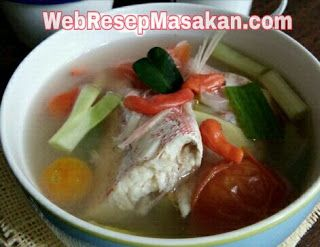 Resep Sup Ikan Kakap Kuah Bening Sup Ikan Resep Sup Resep Masakan