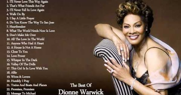 Dionne Warwick S Greatest Hits The Best Of Dionne Warwick Dionne Warwick Rhythm And Blues Z Music