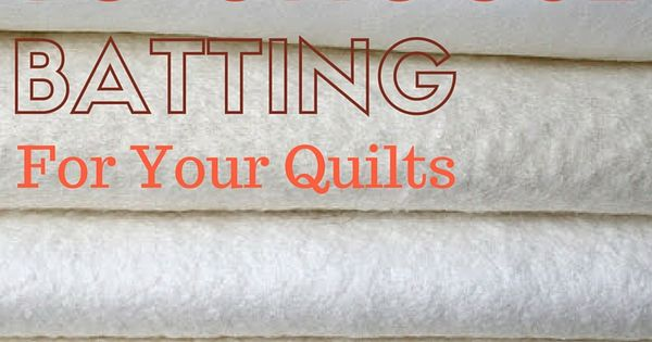 how to choose quilt batting