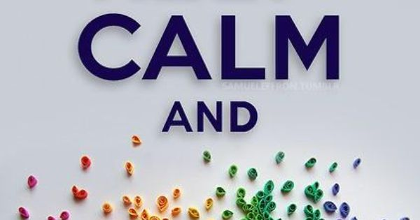 keep calm and imagine a world full of rainbow colored things