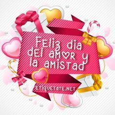 Dias Festivos Feliz Día Del Amor Y La Amistad Feliz Día De La Amistad Dia De Amistad Amor Y Amistad Decoracion