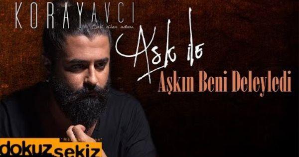 Koray Avci Askin Beni Deleyledi Akustik Official Audio Haber Saglik Resim Itunes Sarkilar Muzik