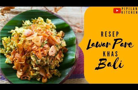Cara Membuat Lawar Paye Pare Khas Bali Balinese Bitter Melon Lawar Recipe Youtube Resep Makanan Makanan Resep