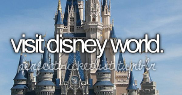 take you to Disney land and Disney world. - sonia