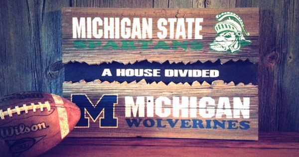 For The Howell House House Divided Sign On Reclaimed Barn Wood Michigan State Vs University Of Michigan Cust Painted Wood Signs House Divided Sign Stencils