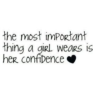 Without confidence, the dress, the make-up, the hair, and ...