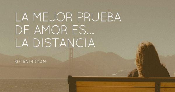 """Frases De Amor A Distancia: """"La Mejor Prueba De #Amor Es La #Distancia"""". #Citas"""