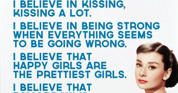 Audrey Hepburn - My favorite quote!!!