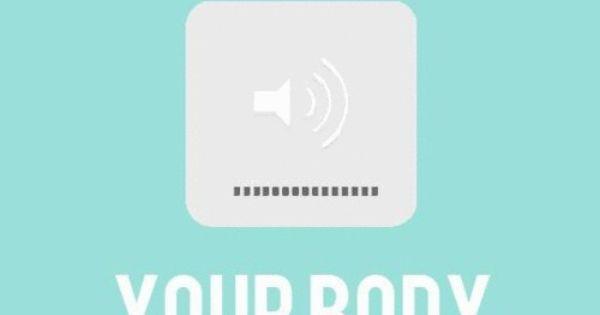 Listen To Your Body.