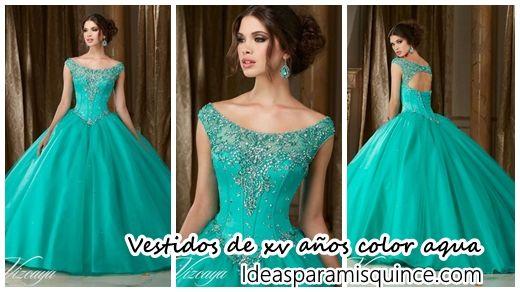 33 Vestidos De Xv Años Color Aqua Ideas Para Fiestas De