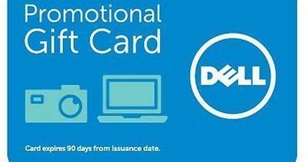 Dell 125 Promotional Egift Card Expires Feb 2 2017 Promotional Gifts Electronic Gift Cards Gift Card