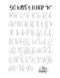 50 Ways To Letter K Lettering Lettering Fonts Lettering Alphabet