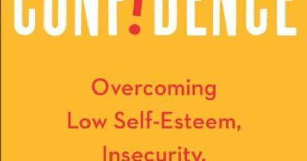 Quotes About Low Self Esteem And Insecurity