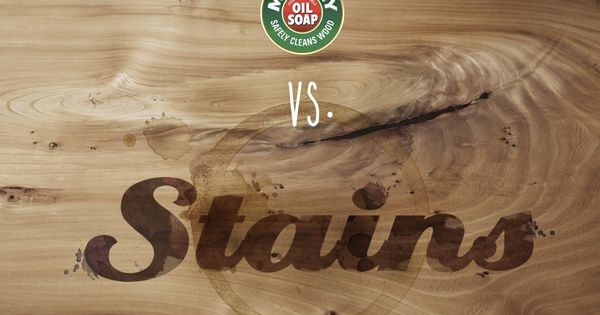 Don T Let Stains Get You Down Learn How Murphy Oil Soap Can Help Visit Our Website To Learn More Natural Wood Cleaner