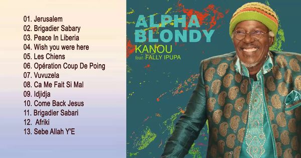 Alpha Blondy Greates Hits 2018 Best Songs Of Alpha Blondy