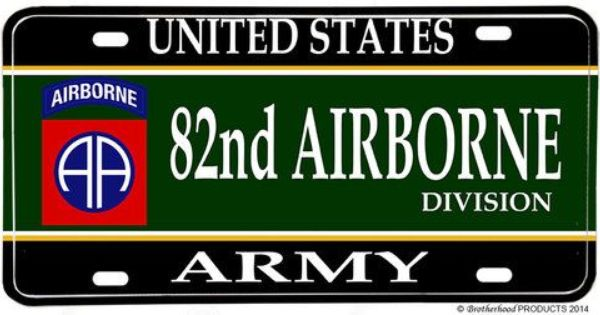 Us Army 82nd Airborne Divison Aluminum License Plate Army Green Beret 10th Mountain Division