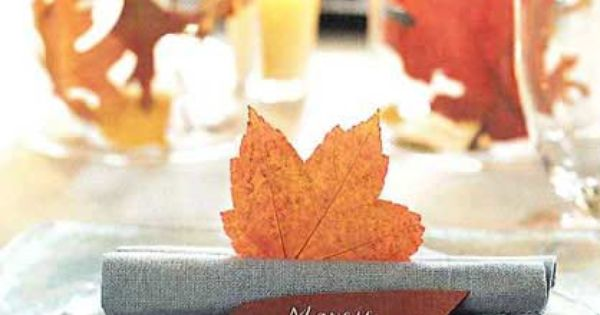 Cute Way To Fold Napkin To Hold A Leaf And Placard Thanksgiving Table Decorations