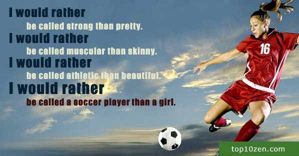 10 Inspirational Soccer Quotes That Will Kick You In The Balls Inspirational Soccer Quotes Soccer Quotes Girls Soccer Quotes
