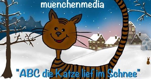 A B C Die Katze Lief Im Schnee Kinder Lied Kinderlieder Kinderlieder Deutsch