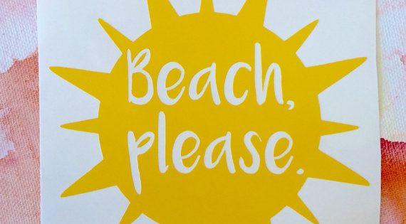 Beach Please Mermaid Theme Vinyl Decal Window Bumper