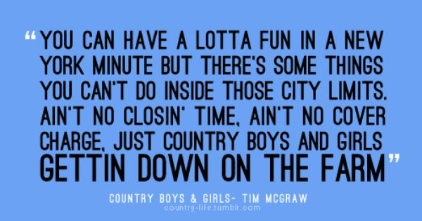 Country boys and girls gettin down on the farm :) Tim mcgraw