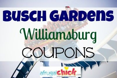 Busch Gardens Williamsburg Coupons Things To Do In