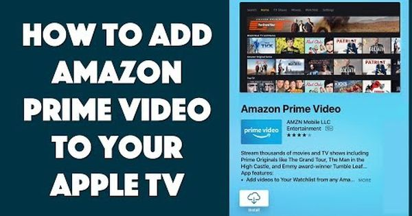 Fun And Relatively Straightforward How To Add Amazon Prime Video