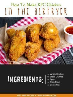 How To Make Kfc Chicken In The Air Fryer Recipe This Recipe Air Fryer Recipes Recipes Air Frier Recipes