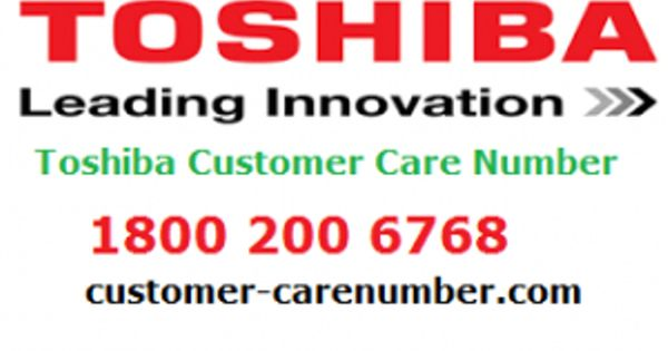 Toshiba Customer Care Customer Care Care Toshiba