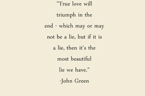 True love will triumph in the end - which may or may