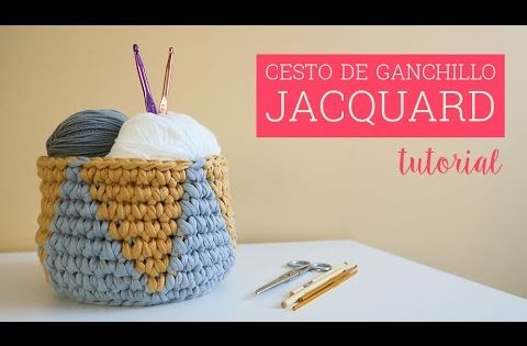 Cesto de ganchillo jacquard jacquard crochet basket - Cesto para mantas ...