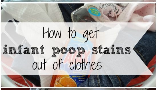 How To Get Infant Poop Stains Out of Clothes