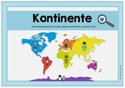 Ein Bisschen Material Zu Den Kontinenten Kontinente Grundschule