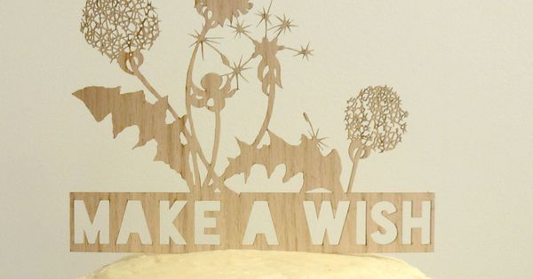 Make A Wish Birthday Cake Topper. (wood veneer) via prepare for picnic