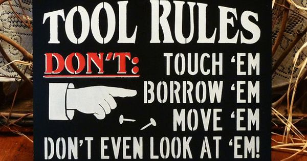 Man Cave Miranda : Tool rules black painted wood funny sign man cave